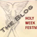 Holy Week Festival 2011 Mini Blog UDATED 19/4/11